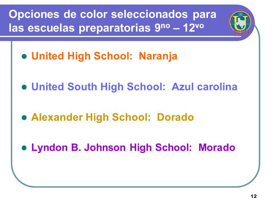Opciones de color seleccionados para las escuelas preparatorias 9no – 12vo