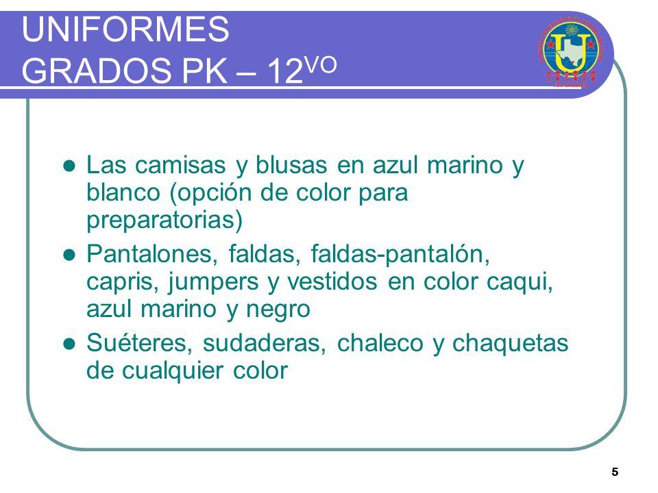 UNIFORMES GRADOS PK – 12VO