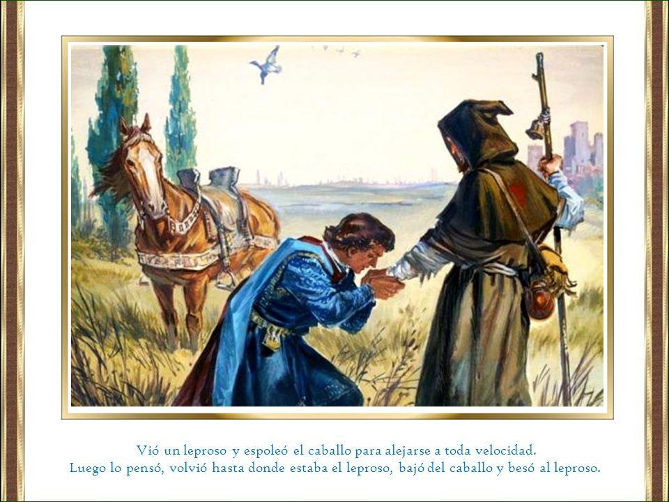 Vió un leproso y espoleó el caballo para alejarse a toda velocidad.