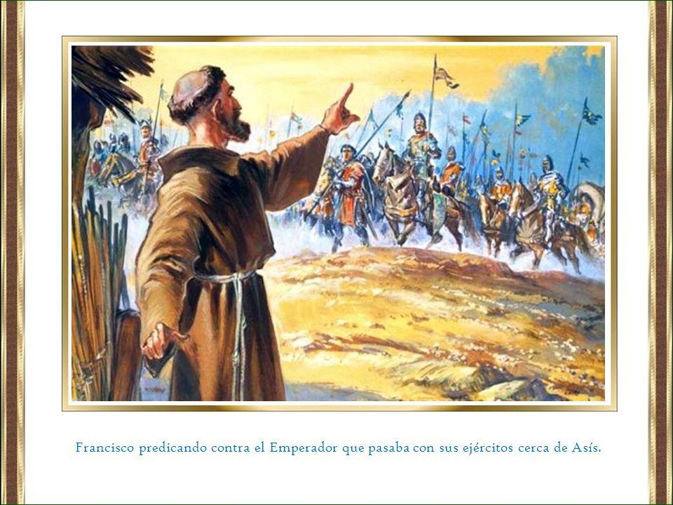 Francisco predicando contra el Emperador que pasaba con sus ejércitos cerca de Asís.