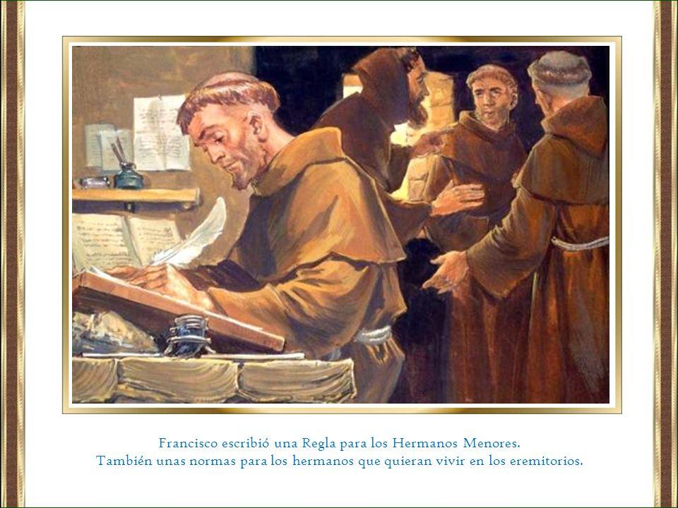 Francisco escribió una Regla para los Hermanos Menores.