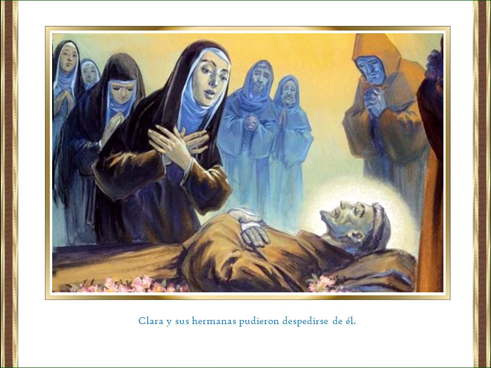 Clara y sus hermanas pudieron despedirse de él.