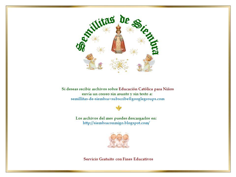 Si deseas recibir archivos sobre Educación Católica para Niños