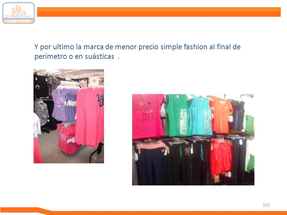 Y por ultimo la marca de menor precio simple fashion al final de perímetro o en suásticas .