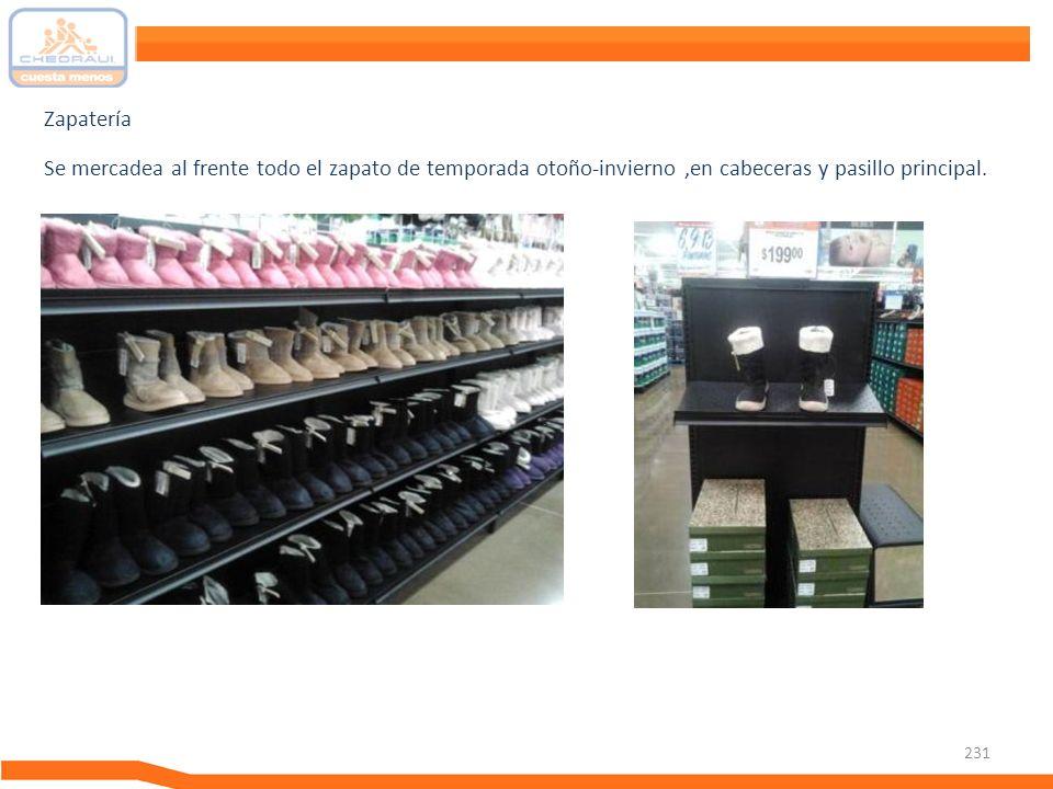 Zapatería Se mercadea al frente todo el zapato de temporada otoño-invierno ,en cabeceras y pasillo principal.