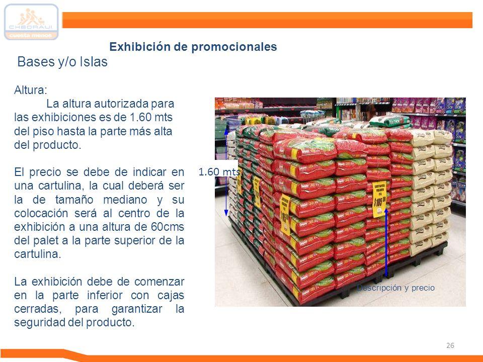 Bases y/o Islas Exhibición de promocionales 1.60 mts Altura: