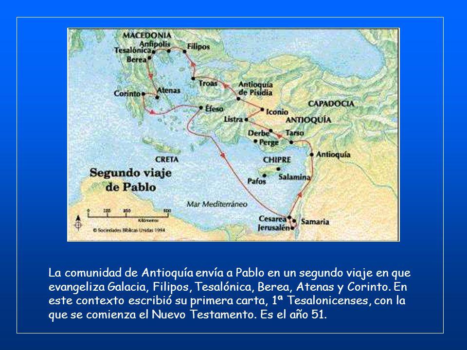 La comunidad de Antioquía envía a Pablo en un segundo viaje en que evangeliza Galacia, Filipos, Tesalónica, Berea, Atenas y Corinto.