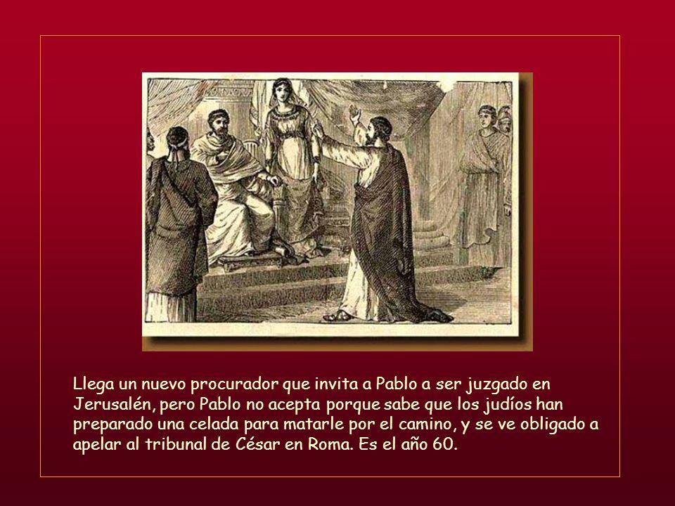 Llega un nuevo procurador que invita a Pablo a ser juzgado en Jerusalén, pero Pablo no acepta porque sabe que los judíos han preparado una celada para matarle por el camino, y se ve obligado a apelar al tribunal de César en Roma.