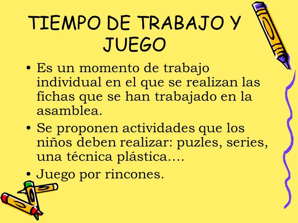 TIEMPO DE TRABAJO Y JUEGO
