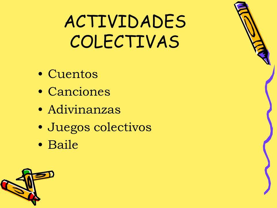 ACTIVIDADES COLECTIVAS
