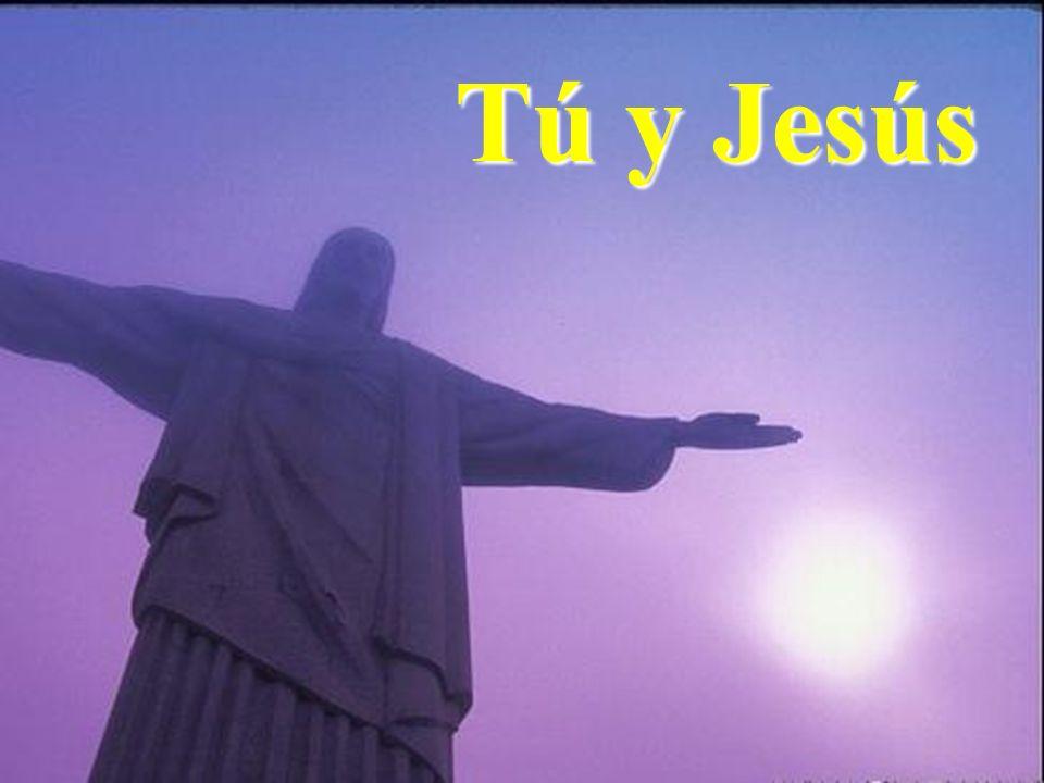 Tú y Jesús