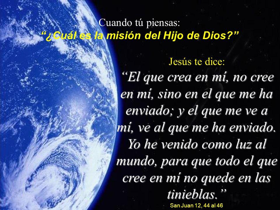 ¿Cuál es la misión del Hijo de Dios