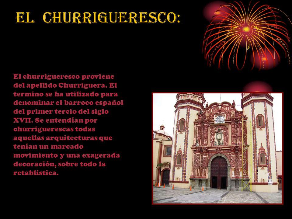 El churrigueresco: