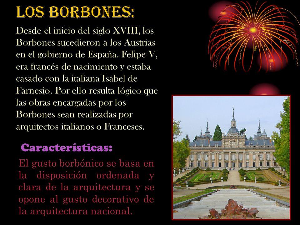 LOS BORBONES: Características: