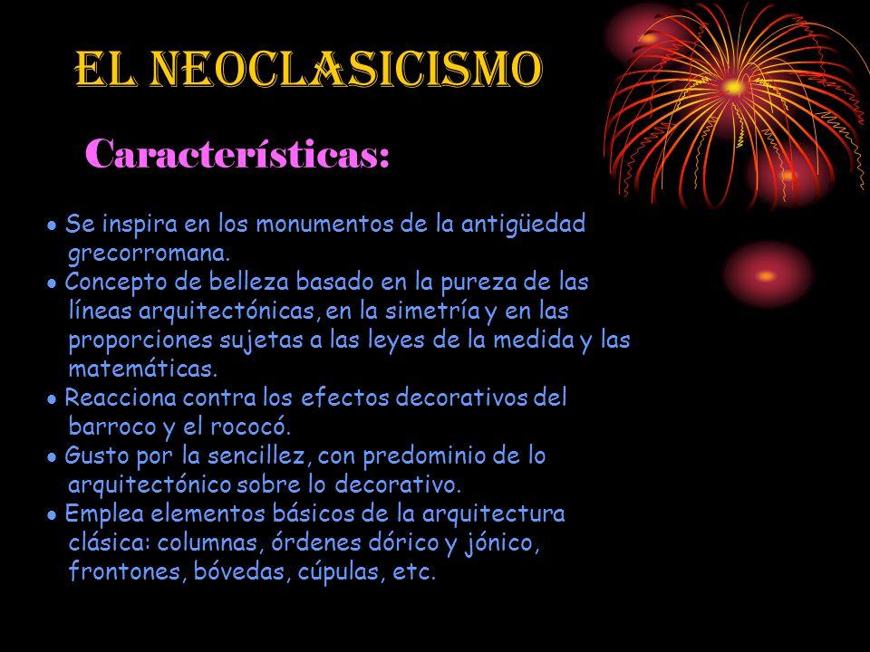 El Neoclasicismo Características: