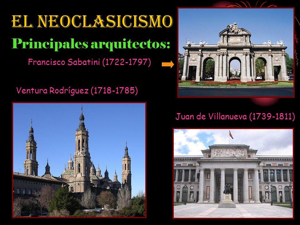 El Neoclasicismo Principales arquitectos: