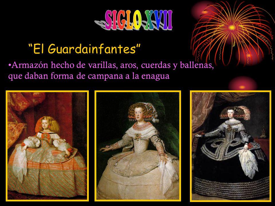 SIGLO XVII El Guardainfantes