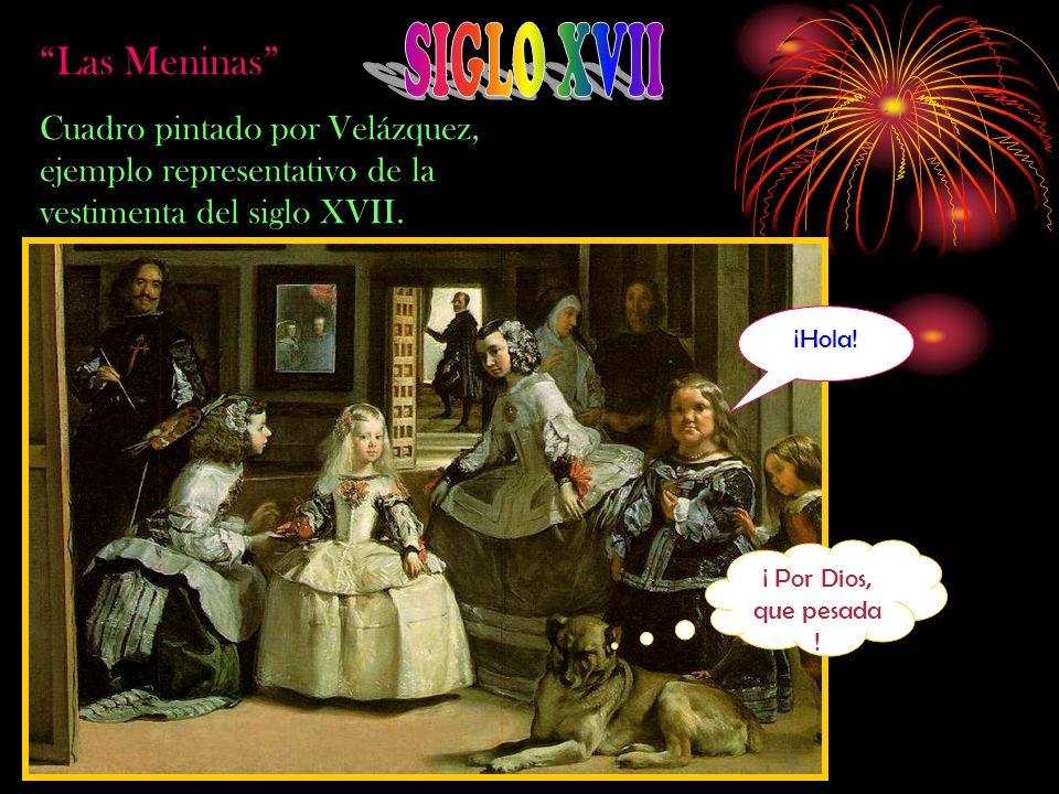 SIGLO XVII Las Meninas