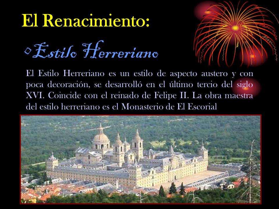 Estilo Herreriano El Renacimiento: