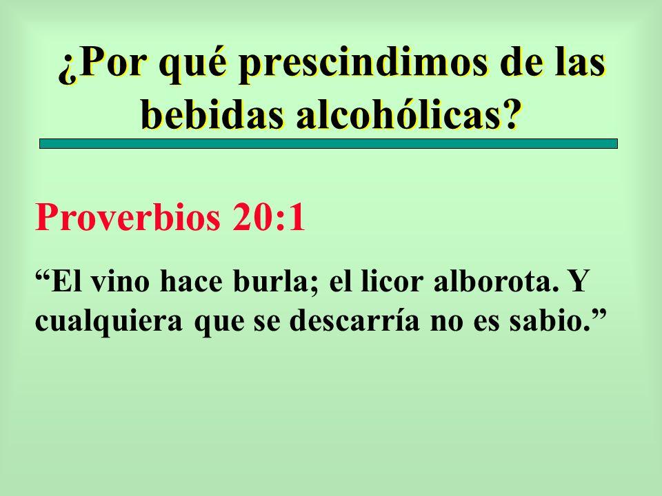 ¿Por qué prescindimos de las bebidas alcohólicas