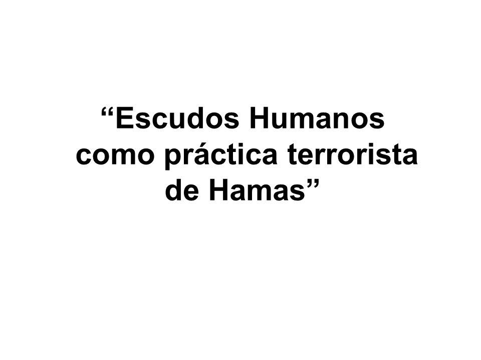 Escudos Humanos como práctica terrorista de Hamas