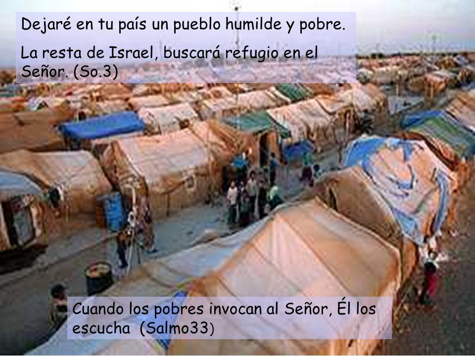 Dejaré en tu país un pueblo humilde y pobre.