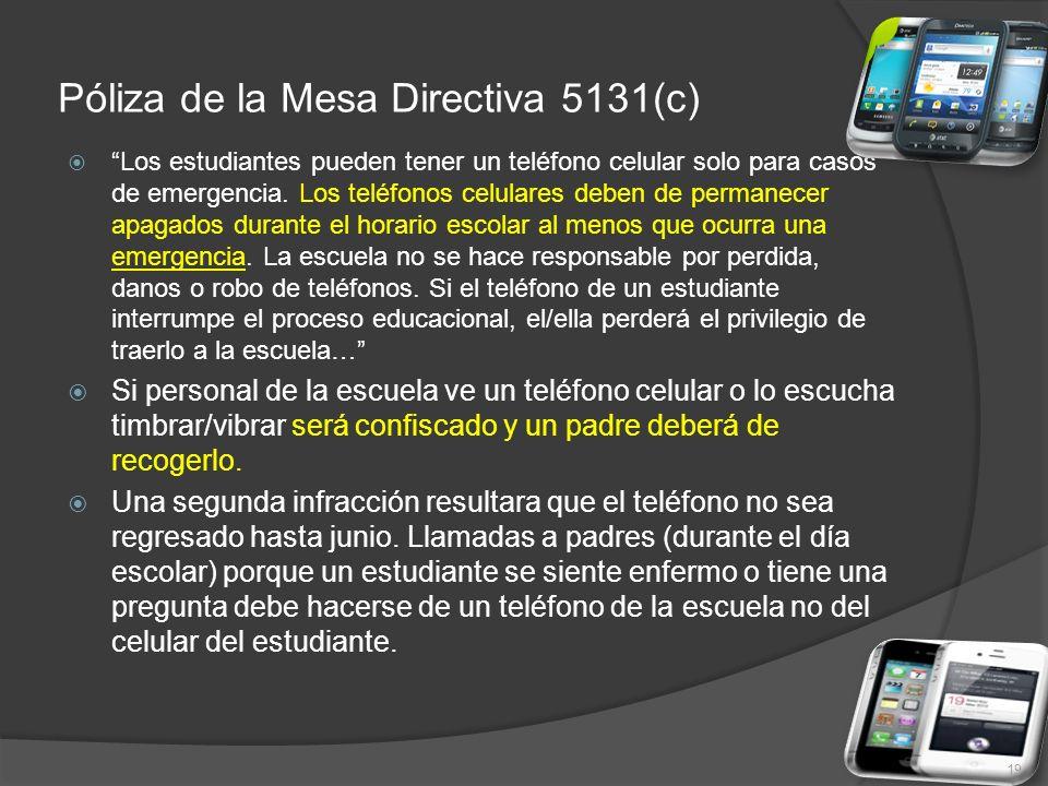 Póliza de la Mesa Directiva 5131(c)