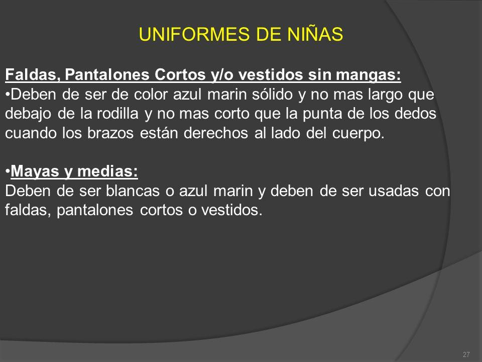 UNIFORMES DE NIÑAS Faldas, Pantalones Cortos y/o vestidos sin mangas:
