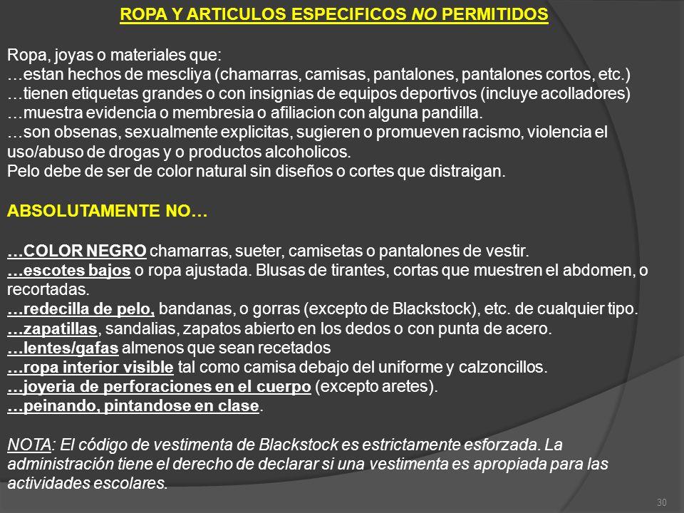 ROPA Y ARTICULOS ESPECIFICOS NO PERMITIDOS