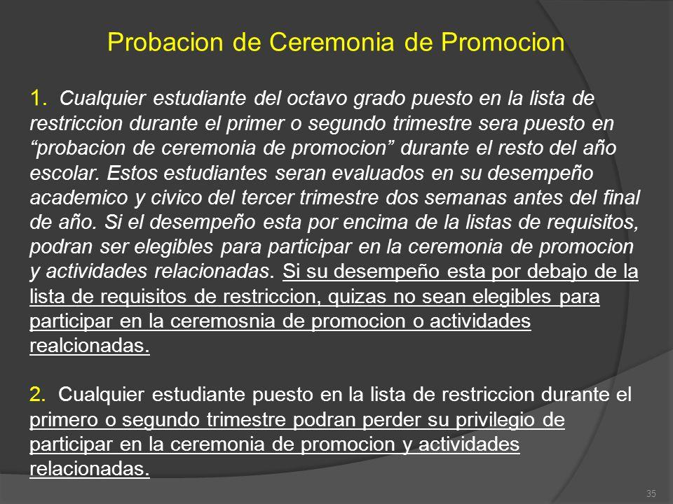 Probacion de Ceremonia de Promocion