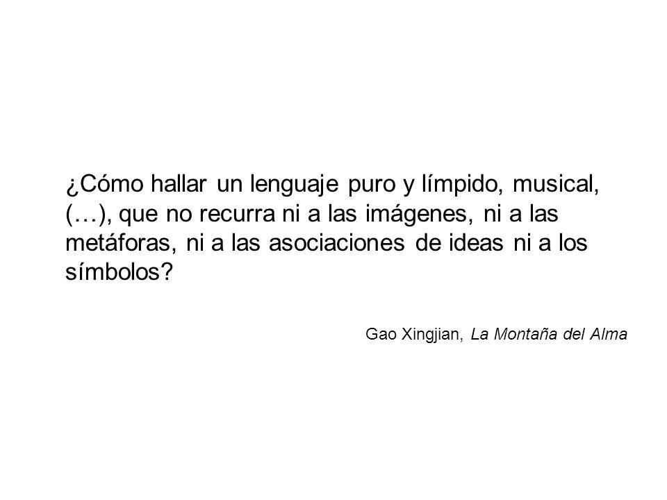 ¿Cómo hallar un lenguaje puro y límpido, musical, (…), que no recurra ni a las imágenes, ni a las metáforas, ni a las asociaciones de ideas ni a los símbolos