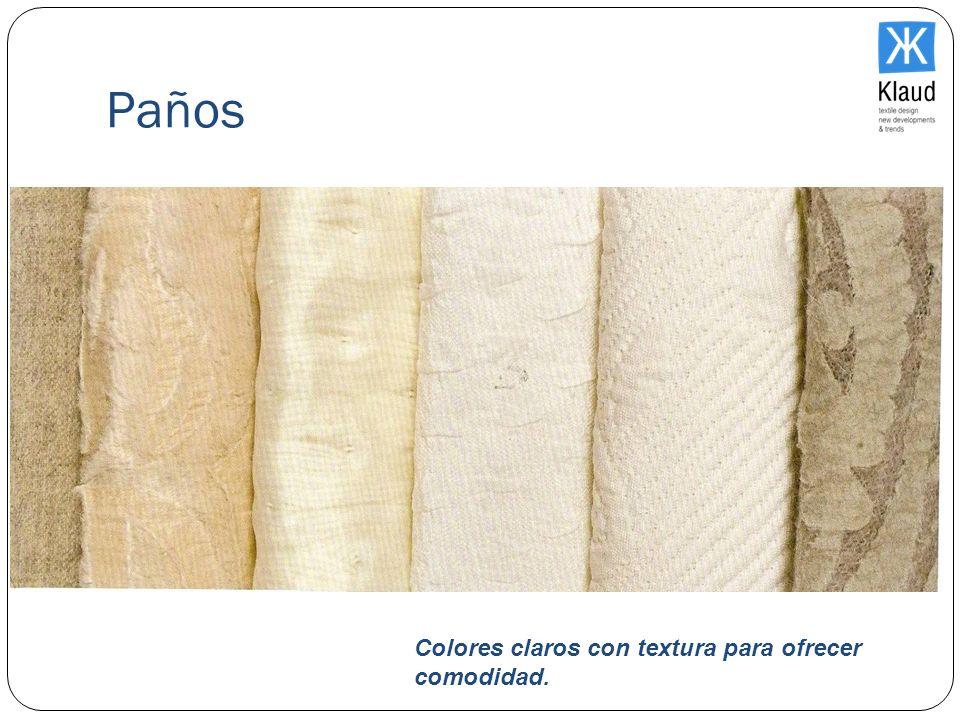 Paños Colores claros con textura para ofrecer comodidad.