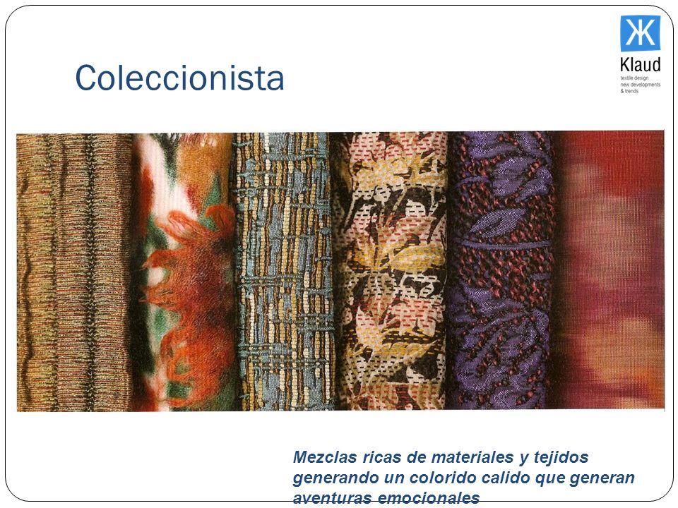 Coleccionista Mezclas ricas de materiales y tejidos generando un colorido calido que generan aventuras emocionales.