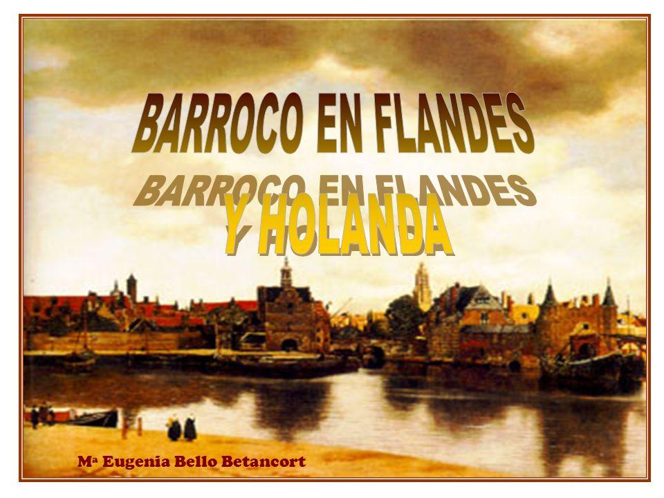 BARROCO EN FLANDES Y HOLANDA Mª Eugenia Bello Betancort