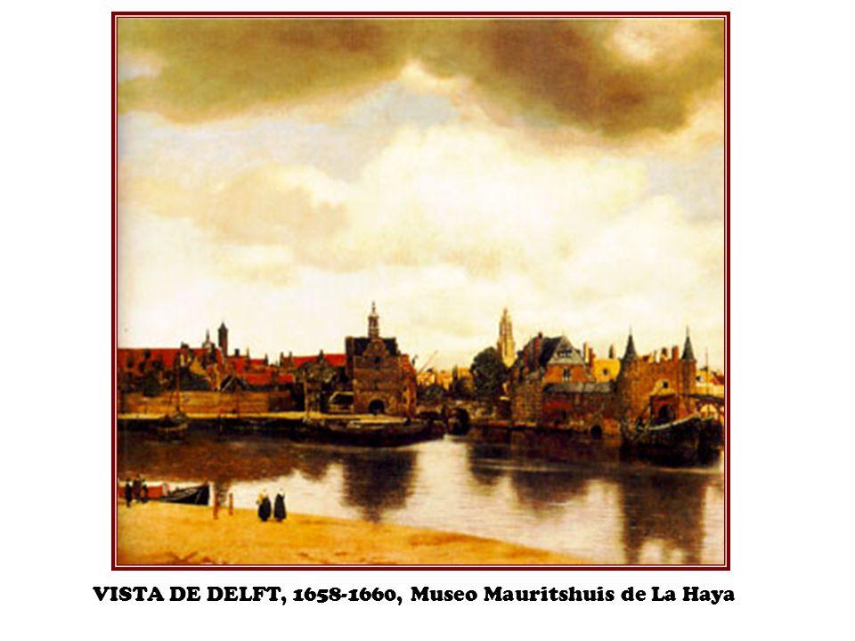 VISTA DE DELFT, 1658-1660, Museo Mauritshuis de La Haya