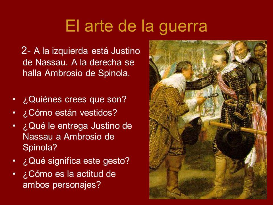 El arte de la guerra 2- A la izquierda está Justino de Nassau. A la derecha se halla Ambrosio de Spinola.