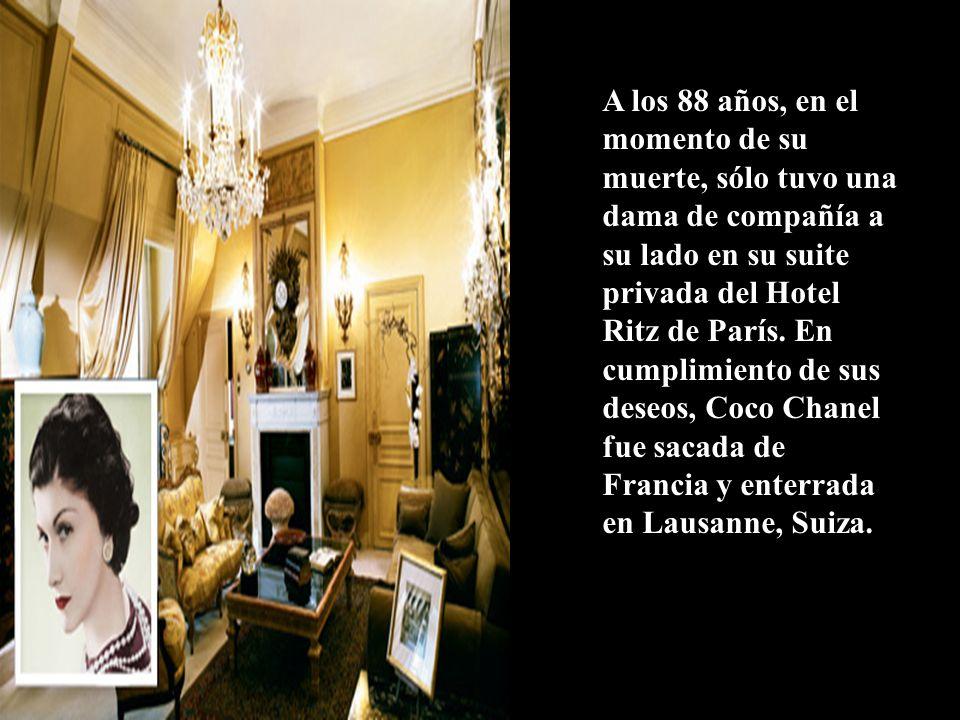 A los 88 años, en el momento de su muerte, sólo tuvo una dama de compañía a su lado en su suite privada del Hotel Ritz de París.