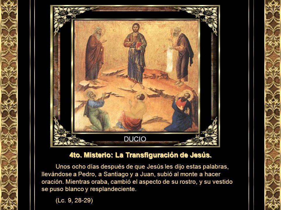 4to. Misterio: La Transfiguración de Jesús.