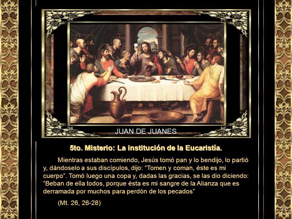 5to. Misterio: La institución de la Eucaristía.