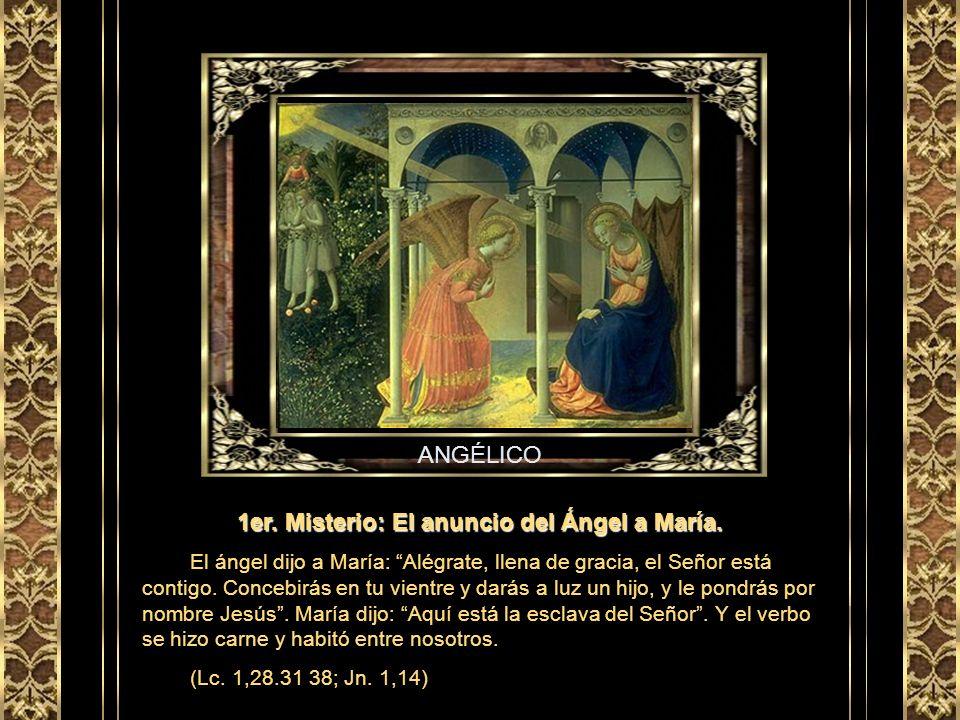 1er. Misterio: El anuncio del Ángel a María.