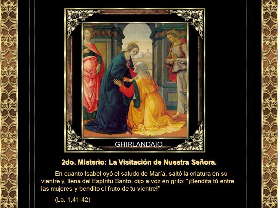 2do. Misterio: La Visitación de Nuestra Señora.