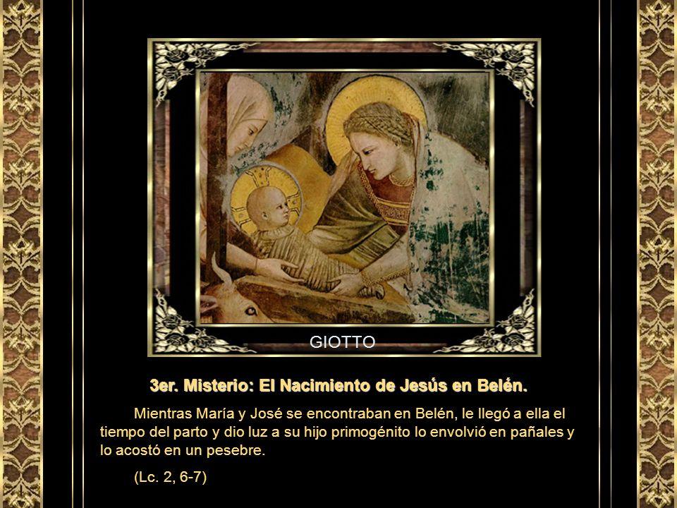 3er. Misterio: El Nacimiento de Jesús en Belén.