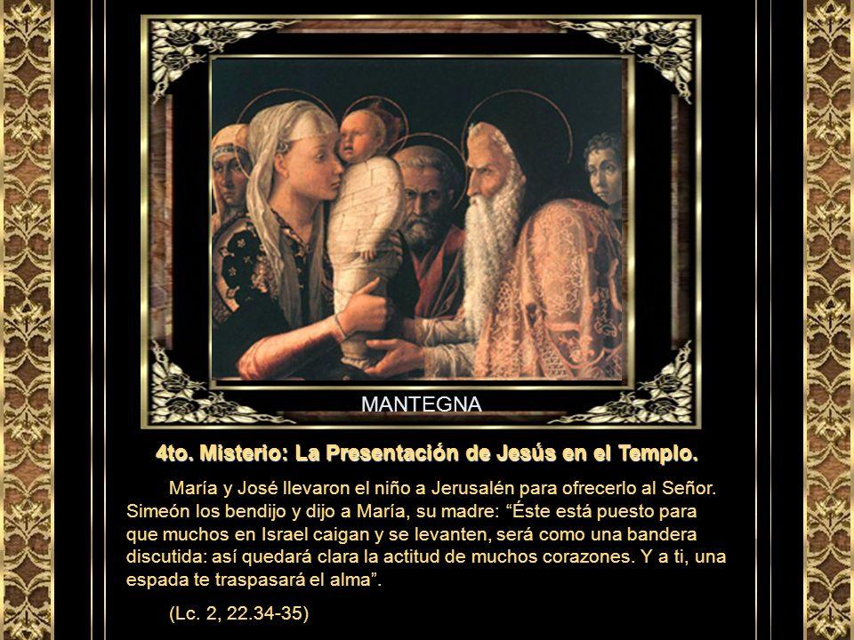 4to. Misterio: La Presentación de Jesús en el Templo.