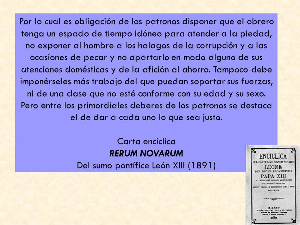 Carta encíclica RERUM NOVARUM Del sumo pontífice León XIII (1891)