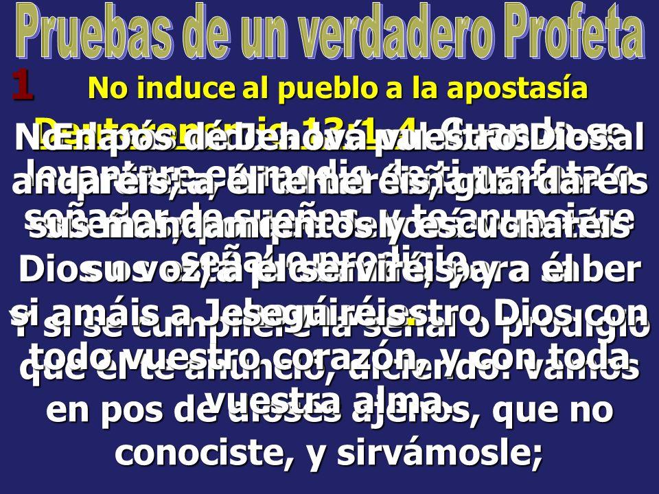 Pruebas de un verdadero Profeta No induce al pueblo a la apostasía