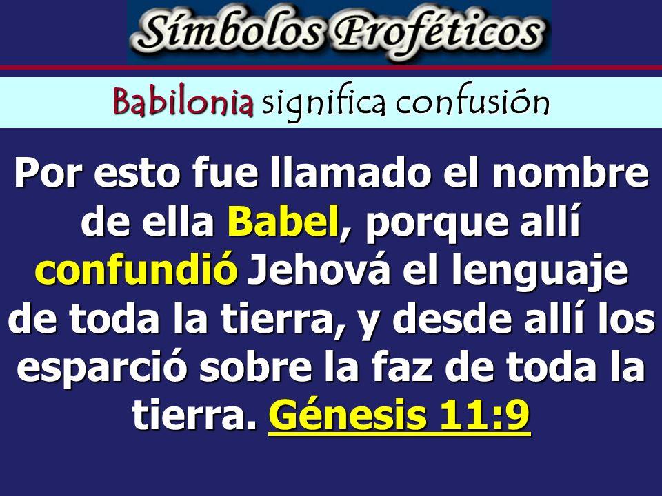 Babilonia significa confusión
