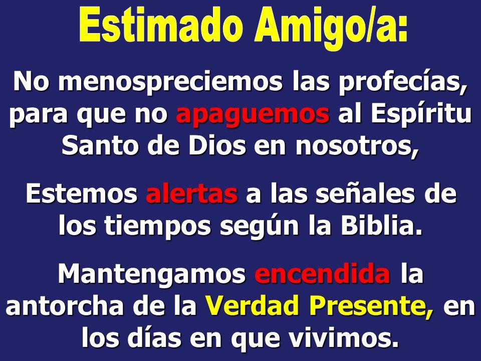 Estemos alertas a las señales de los tiempos según la Biblia.