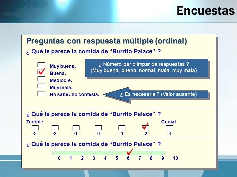 Encuestas Preguntas con respuesta múltiple (ordinal)
