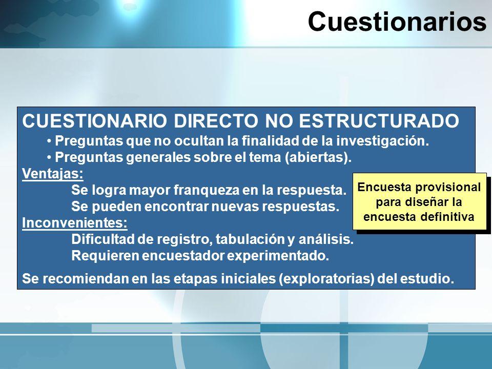 Cuestionarios CUESTIONARIO DIRECTO NO ESTRUCTURADO