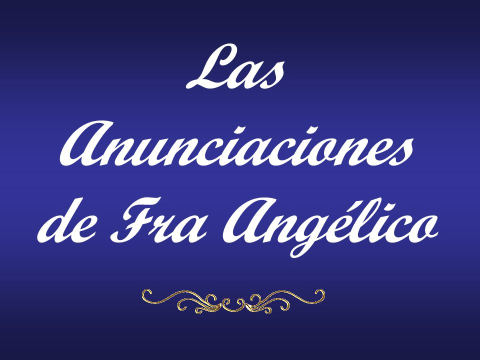 Las Anunciaciones de Fra Angélico
